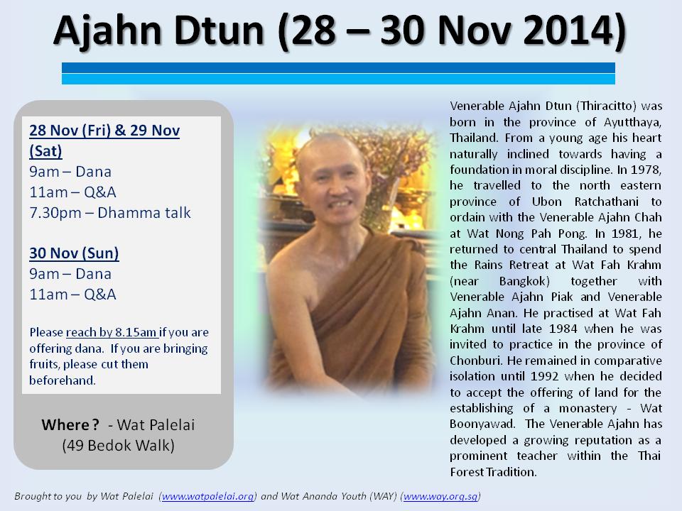 Ajahn Dtun 28-29 Nov 2014